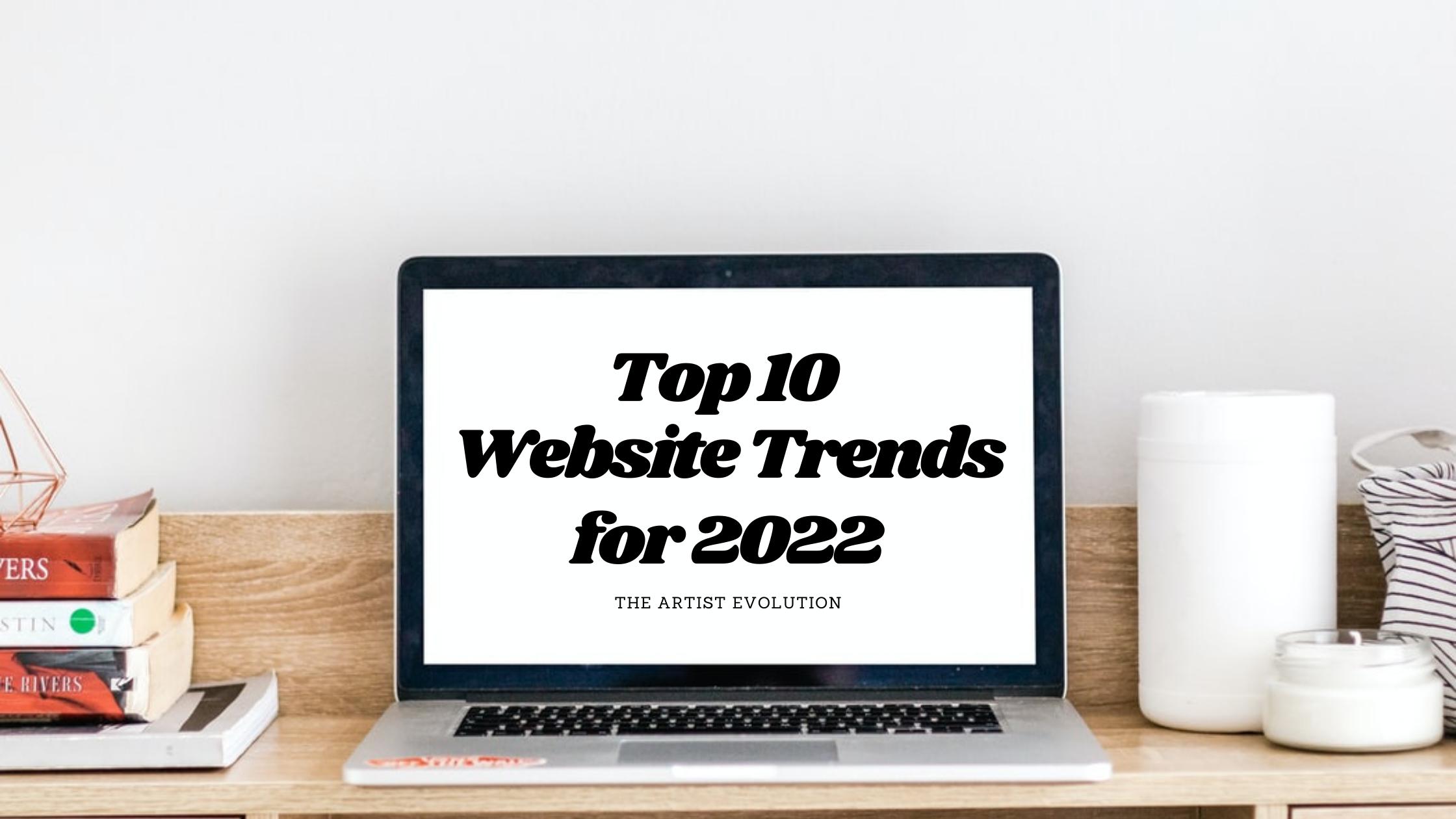 Top 10 Website Trends for 2022